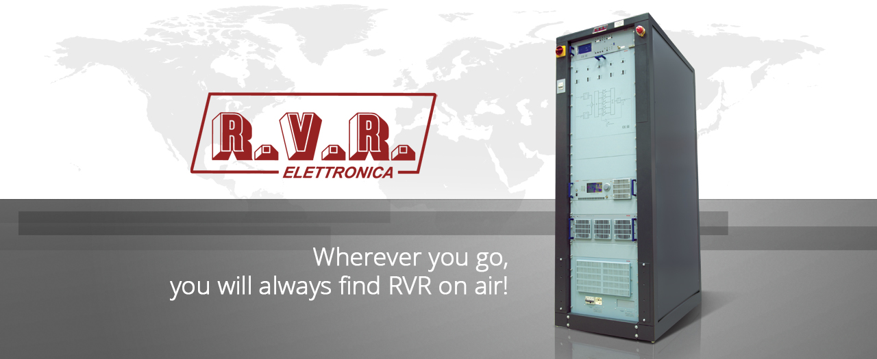 R.V.R. ELECTTRONICA. Wherever you go, always you find a R.V.R ON AIR!